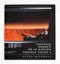 Peter Mitchell - Nouveau démenti de la mission spatiale Viking 4.