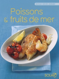Marie-Joëlle Tarrit et  Nouveaux horizons gourmands - Poissons et fruits de mer.