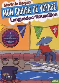 Nouvel angle - Mon cahier voyage Languedoc-Roussillon - Pour les 7-11 ans.
