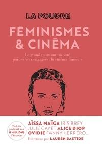 Nouvelles écoutes - La Poudre Tome 2 - TOME 2 - ACTRICES & RÉALISATRICES.