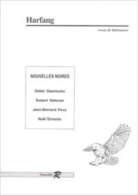 Didier Daeninckx et Robert Deleuse - Harfang N° 23 : Nouvelles noires.