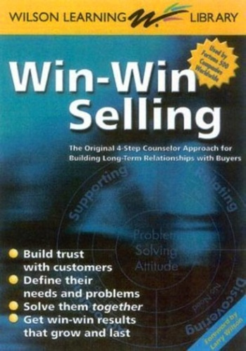 Nova Vista - Win Win Selling - The Original 4 - Step Counselor Approach for Building Long - Term Relationships with Buyers.