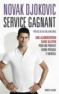 Novak Djokovic - Service gagnant - Une alimentation sans gluten pour une parfaite forme physique et mentale.
