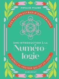 Novalee Wilder - Une introduction à la numérologie.