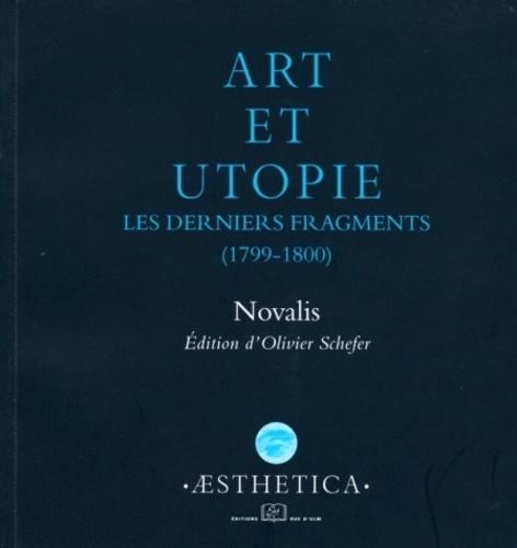 Art et utopie. Les derniers fragments (1799-1800)