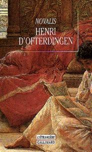 Novalis - Henri d'Ofterdingen - Un roman.