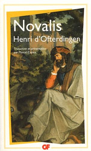 Novalis - Henri d'Ofterdingen.
