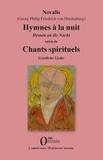 Novalis - Hymnes à la nuit suivis de Chants spirituels.