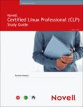 Novell Certified Linux Professional Study Guide.
