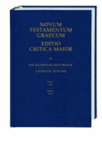Novum Testamentum Graecum. Editio Critica Maior / Die Katholischen Briefe - Teil 1: Text.