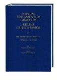 Novum Testamentum Graecum. Editio Critica Maior / Die Katholischen Briefe - Teil 2: Begleitende Materialien.