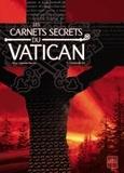 Novy et Augustin Popescu - Les carnets secrets du Vatican Tome 1 : Tombée du ciel.