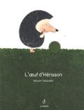 Nozomi Takahashi - L'oeuf d'Hérisson.