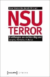 NSU-Terror - Ermittlungen am rechten Abgrund. Ereignis, Kontexte, Diskurse.