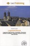 Nuadha Trev - Logement Social - Logement, marché libre, immobilier, économie sociale et solidaire, logement social en France, cité ouvrière.