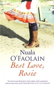 Nuala O'Faolain - Best Love, Rosie.