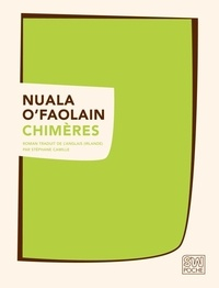 Nuala O'Faolain - Chimères.