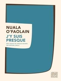 Nuala O'Faolain - J'y suis presque.