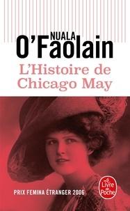 Téléchargements de manuels pour ipad L'histoire de Chicago May (French Edition) par Nuala O'Faolain MOBI