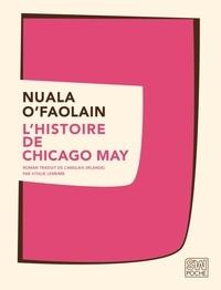 Nuala O'Faolain - L'histoire de Chicago May.