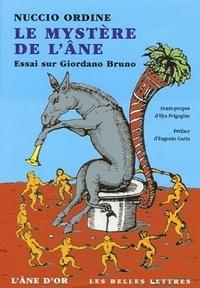 Nuccio Ordine - Le Mystère de l'âne - Essai sur Giordano Bruno.