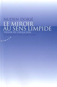 Ucareoutplacement.be Le miroir au sens limpide - Trésor du Dzogchen Image