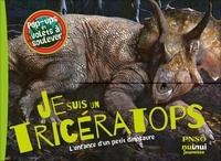 Nuinui - Je suis un tricératops ! - L'enfance d'un petit dinosaure.
