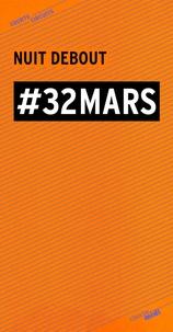 Nuit Debout - #32 mars.