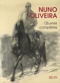 Nuno Oliveira - Oeuvres complètes.