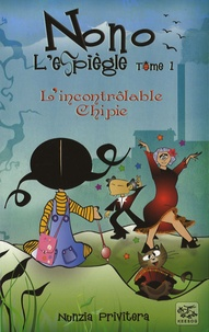 Nunzia Privitera - Nono l'espiègle Tome 1 : L'incontrôlable chipie.
