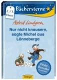 Nur nicht knausern, sagte Michel aus Lönneberga.