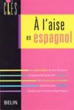 Nuria Besset et Amélia Sanz - A l'aise en espagnol.