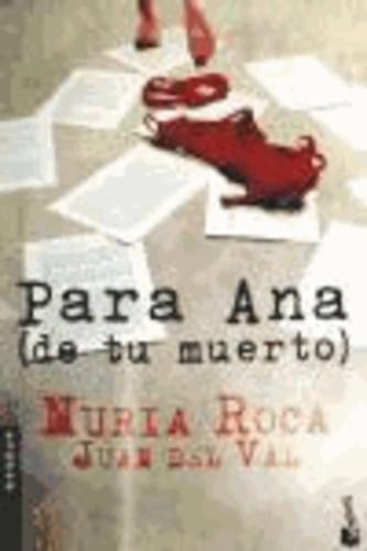 Nuria Roca et Juan del Val - Para Ana.