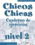 Nuria Salido Garcia - Chicos Chicas 2 Cuaderno de Ejercicios.