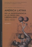 Nuria Tabarana et Marta Bonaudo - América latina de la independencia a la crisis del liberalismo 1810-1930.