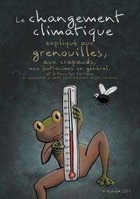 Nylnook - Le changement climatique expliqué aux grenouilles.