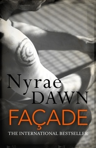 Nyrae Dawn - Façade: The Games Trilogy 2 - The Games Trilogy 2.