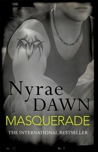Nyrae Dawn - Masquerade: The Games Trilogy 3.