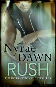 Nyrae Dawn - Rush.