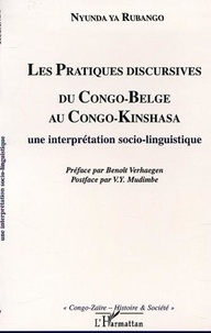 Nyunda ya Rubango - Les pratiques discursives du congo-belge au congo-kinshasa : une interpretation sociolinguistique.