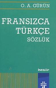 O-A Gurun - Dictionnaire français-turc : Fransizca-türkçe sözlük.