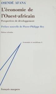 O Afana - L'Économie de l'Ouest africain - Perspectives de développement.