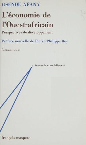 L'Économie de l'Ouest africain. Perspectives de développement