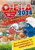 O-Ei-A 2014 Jubiläumsausgabe - limitierte Sammler-Edition - Überraschungsei- und Sammelfiguren Preisführer.