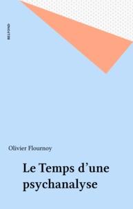 O Flournoy - Le Temps d'une psychanalyse.
