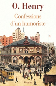 O Henry - Confessions d'un humoriste.