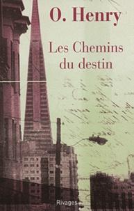 O Henry - Les Chemins du destin.