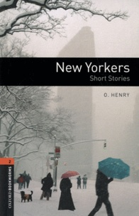 O Henry et Diane Mowat - New Yorkers - Short Stories (American English). 1 CD audio