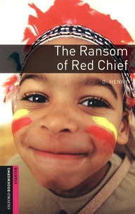 O Henry - The Ransom of Red chief.