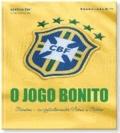 O Jogo Bonito - Brasilien - eine fußballverrückte Nation in Bildern.